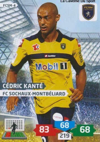 FCSM-04 CEDRIC KANTE # MALI FC.SOCHAUX CARD ADRENALYN FOOT 2014 PANINI