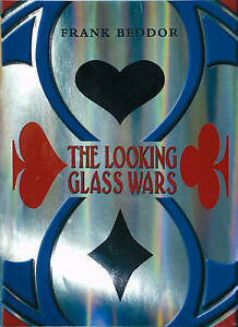 The-Looking-Glass-Wars-Beddor-Frank-Very-Good-Book-mon0000134800