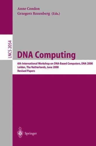 DNA Computing: 6th International Workshop on DNA-Based Computers, DNA 2000, L...
