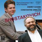 Piano Concertos 1 & 2 by Shostakovich CD 013491336626