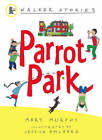 Parrot Park by Mary Murphy (Paperback, 2006)