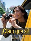 World Languages: ¡Claro Que Sí! by Lucía Caycedo Garner, Debbie Rusch and Marcela Domínguez (2012, Hardcover)
