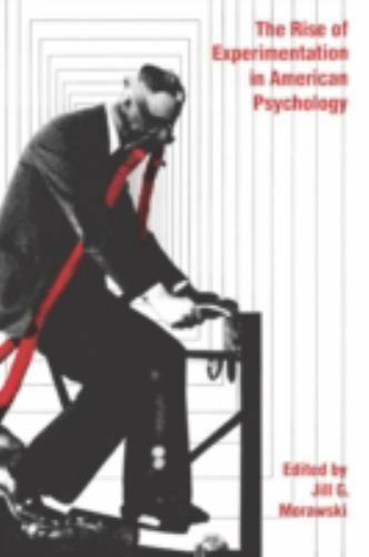 The Rise of Experimentation in American Psychology-ExLibrary