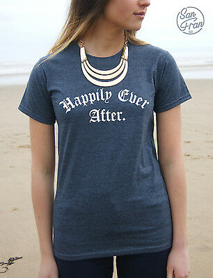 * Happily Ever After T-shirt Top Fashion Swag Grunge Fairytale Tee Fresh Happy *