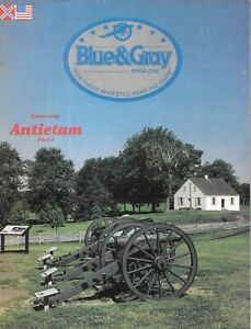 Blue-amp-Gray-Aug85-V3-N1-Antietam-Creek-U-S-Allegheny-Arsenal-Civil-War-Dunker