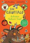 Gruffalo Explorers: The Gruffalo Autumn Nature Trail by Julia Donaldson (Paperback, 2015)