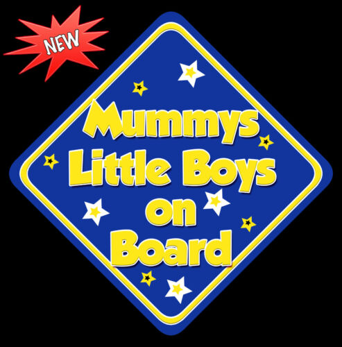 Mummys Little Boys Baby on Board Car Window Sign Non Personalised New B Y