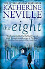 The Eight by Katherine Neville (Paperback, 2009)