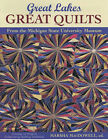Great Lakes, Great Quilts: 12 Projects Celebrating Quilting Traditions by Marsha L. MacDowell (Paperback, 2001)