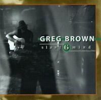 Greg Brown - Slant 6 Mind [new Cd]
