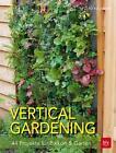 Vertical gardening von Folko Kullmann (2016, Taschenbuch)