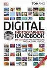 Digital Photographer's Handbook von Tom Ang (2016, Gebundene Ausgabe)