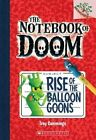 Rise of the Balloon Goons by Troy Cummings (Paperback / softback, 2013)