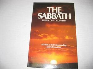 the-Sabbath-A-Guide-to-it-039-s-undertanding-amp-Observance-by-DAYAN-GRUNFELD