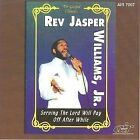 Serving the Lord Will Pay Off after Awhile by Rev. Jasper Williams (CD, 2008, Atlanta International)