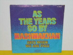 SINGLE-7-034-MASHMAKHAN-AS-THE-YEARS-GO-BY-DAYS-WHEN-WE-ARE-FREE