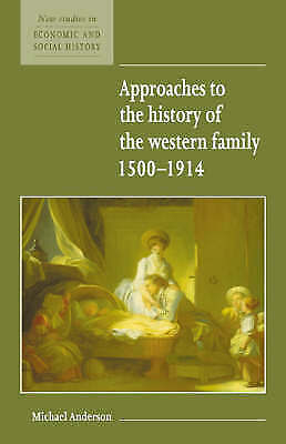 1 of 1 - Approaches to the History of the Western Family 1500-1914 (New Studies in Econom