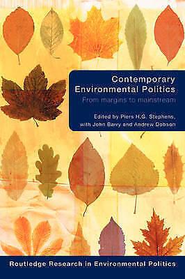 Contemporary Environmental Politics: From Margins to Mainstream, , Used; Very Go