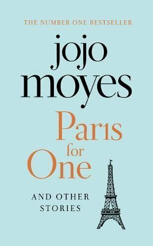 1 of 1 - Paris for One and Other Stories,Jojo Moyes