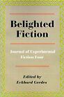 Belighted Fiction: Journal of Experimental Fiction Four by Writers Club Press (Paperback / softback, 2001)