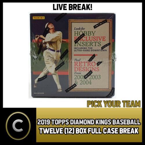 BREAK #A215 CASE 2019 PANINI DIAMOND KINGS BASEBALL 12 BOX PICK YOUR TEAM