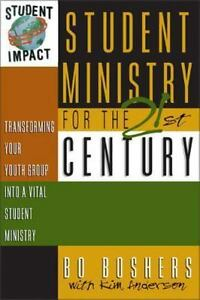 NEW-Student-Ministry-for-the-21st-Century-Transforming-Youth-Bo-Boshers
