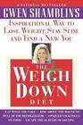 The Weigh Down Diet by Gwen Shamblin (Paperback, 2001)