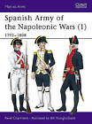 Spanish Army of the Napoleonic Wars: v. 1: 1793-1808 by Rene Chartrand (Paperback, 1998)