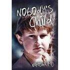 Nobody's Child by Natasha Fay (Paperback, 2016)