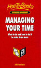 Managing Your Time: What to do and How to do it in Order to Do More by Julie-Ann Amos (Paperback, 1998)