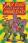 My Dad Can't Beat Up Your Dad: Superhero vs. Superzero by Phil Hwang (Paperback / softback, 2015)