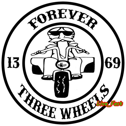 FOREVER THREE WHEELS TRIKE TRIKER DECAL VINYL STICKER BUMBER WINDOW biker