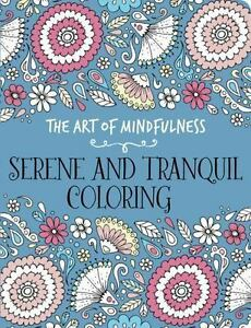 The Art Of Mindfulness Serene And Tranquil Coloring By Michael OMara Books 2015 Paperback