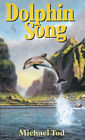 Dolphinsong by Michael Tod (Paperback, 2000)
