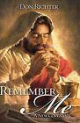 Remember Me by Don Richter (Paperback / softback, 2008)