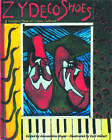 Zydeco Shoes: A Sensory Tour of Cajun Culture by Pelican Publishing Co (Hardback, 2004)