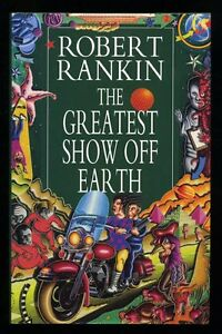 Robert-Rankin-The-Greatest-Show-Off-Earth-1st-1st