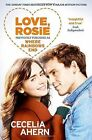 Love Rosie (Where Rainbows End) [Film Tie-in Edition] by Cecelia Ahern (Paperback, 2014)