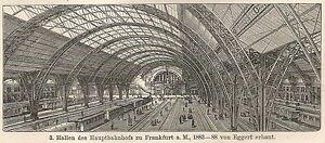Enthousiaste B0120 Frankfurt A. M. - Stazione Ferroviaria - Stampa Antica - 1901 Engraving Valeur Formidable