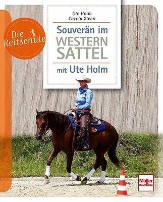 Souverän im Westernsattel Westernreiten Tipps Ratgeber Training Buch Book NEU