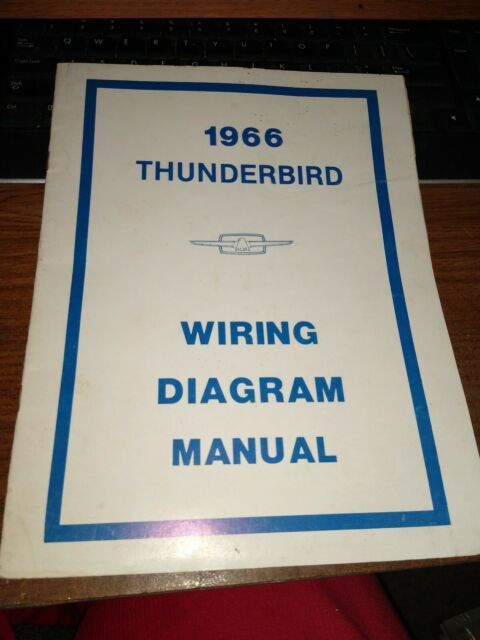 Ford 1966 Thunderbird Wiring Diagram Manual Repro From