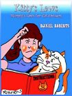 Kitty's Laws Murphy's Laws for Cat Owners by Daniel Roberts 9781418486433