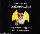 *- CD - Le CHANT du MONDE - MOUSSORSGSKI - La KHOVANTCHINA - Alexei Krivtchenia