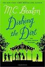 Dishing the Dirt by M C Beaton (Hardback, 2015)
