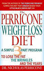 The Perricone Weight-Loss Diet by Nicholas Perricone (Paperback, 2007)