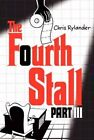 The Fourth Stall Part III by Chris Rylander (Paperback, 2014)