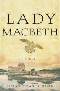 Lady Macbeth By Susan Fraser King