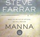 Manna: When You're Out of Options, God Will Provide by Steve Farrar (CD-Audio, 2016)