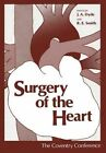 Surgery of the Heart: The Coventry Conference by Springer-Verlag New York Inc. (Paperback, 2011)