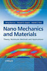 Nano Mechanics and Materials: Theory, Multiscale Methods and Applications by Harold S. Park, Eduard G. Karpov, W.K. Liu (Hardback, 2005)